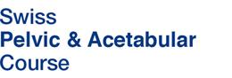 Swiss Pelvic and Acetabular Course